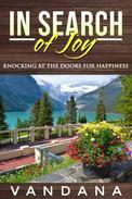 In Search of Joy: Knocking at the Doors for Happiness