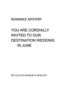 You Are Cordially Invited To Our Destination Wedding In June