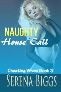 Naughty House Call