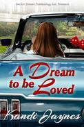 A Dream to be Loved