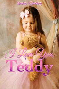 I Love You, Teddy