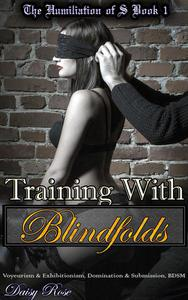 Training With Blindfolds