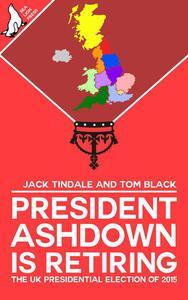 President Ashdown Is Retiring