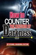How to Counter the Kingdom of Darkness: God Consciousness