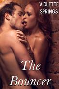 The Bouncer (An Erotic Romance Short Story)