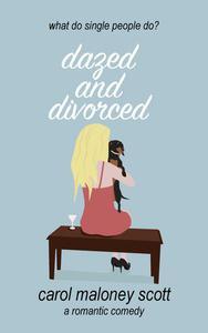 Dazed and Divorced