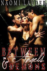 Between Angels & Demons (supernatural gangbang erotica)