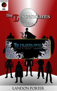 The Descendants #4 - Juniper