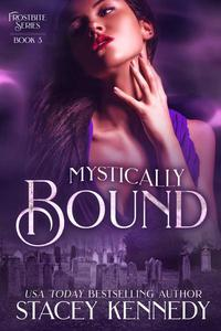Mystically Bound