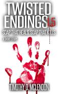 Twisted Endings 1.5 (Soap That Heals, Soap That Kills)