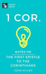 Notes on the First Epistle to the Corinthians