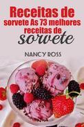 Receitas de sorvete As 73 melhores receitas de sorvete