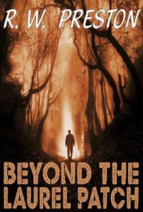Beyond the Laurel Patch