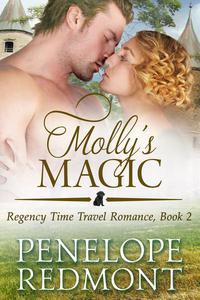 Molly's Magic: Regency Time Travel Romance, Book 2