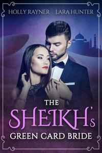 The Sheikh's Green Card Bride