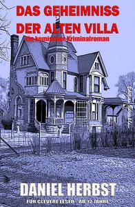 Das Geheimnis der alten Villa