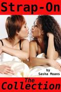 Strap-On, The Collection (Lesbian Erotica)