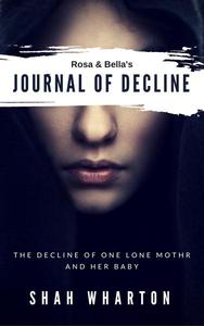 Rosa & Bella's Journal of Decline