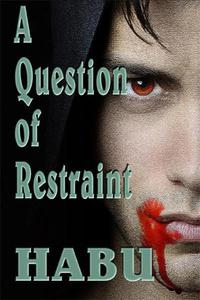A Question of Restraint