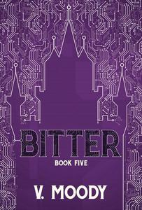 Bitter: Book Five