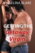Getting the Getaway Virgin