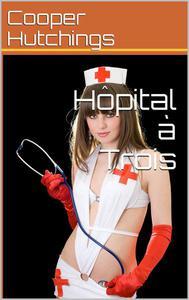 Hôpital à Trois