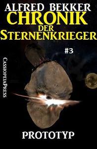 Prototyp: Chronik der Sternenkrieger #3