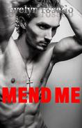 Mend Me (BBW Erotic Romance)