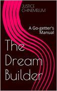 The Dream Builder