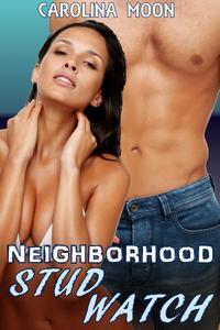 The Neighborhood Stud Watch (MF Cougars Erotica)