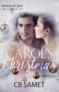 Carol's Christmas (A Novella)