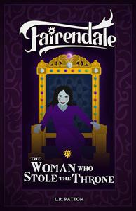 The Woman Who Stole the Throne