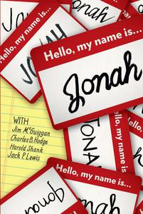 Hello, My Name Is Jonah: So Is Yours