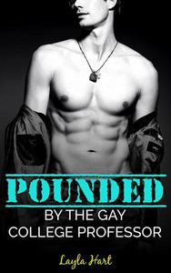 Pounded by the Gay College Professor