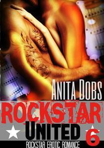 Rockstar United (Rockstar Erotic Romance #6)