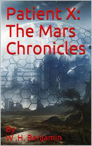Patient X: The Mars Chronicles