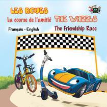 Les Roues La course de l'amitié The Wheels The Friendship Race