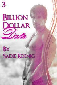 Billion Dollar Date