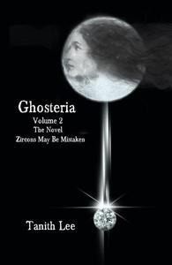 Ghosteria 2: The Novel: Zircons May Be Mistaken