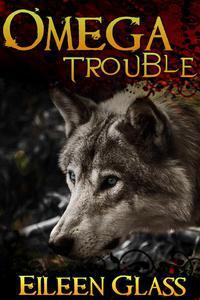 Omega: Trouble