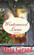 Winterwood Lane: A Novella