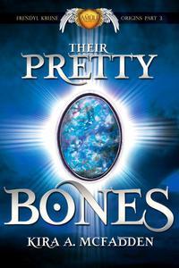 Their Pretty Bones