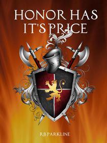 Honor Has It's Price