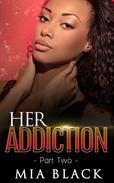 Her Addiction 2