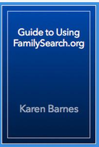 Guide to Using FamilySearch.org
