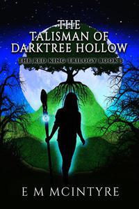 The Talisman of Darktree Hollow