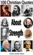 100 Christian Quotes About Strength