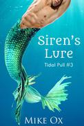Tidal Pull #3: Siren's Lure (Reluctant First Time Gay BDSM Threesome)