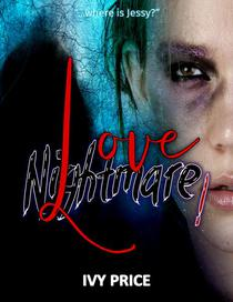 Love Nightmare! …Where is Jessy?