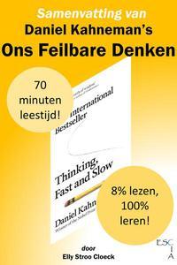 Samenvatting van Daniel Kahneman's Ons Feilbare Denken